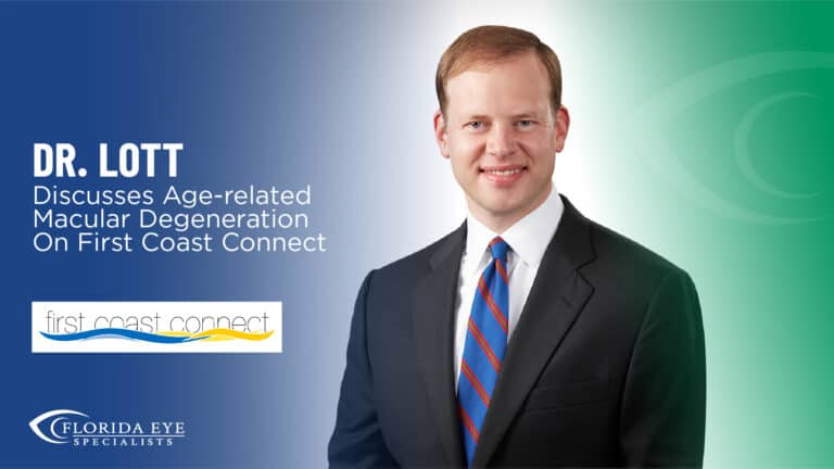 """Dr Lott smiles. Text reads""""Dr Lott Discusses Age-Related Macular Degeneration on First Coast Connect"""""""