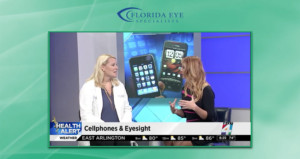 Dr. Freidl Cell Phone Use and Eyesight | Florida Eye Specialists