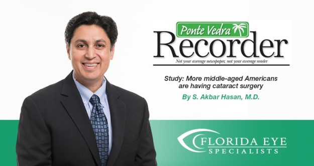 """Dr. Hasan smiles. Text on image reads """"Study: More Middle-aged Americans are having cataract surgery"""" in the Ponte Vedra Recorder"""