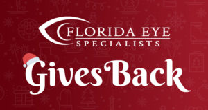 Florida Eye Specialists Gives Back