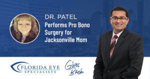"""Dr. Ravi Patel on right and Susanne Lester Headshot on left. Graphic reads """"Dr. Patel Performs Pro Bono Surgery for Jacksonville Mom"""""""