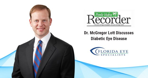"""Dr. McGregor Lott smiles. Text on image reads """"Discusses Diabetic Eye Disease"""" in the Ponte Vedra Recorder"""