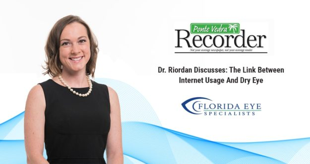 "Dr. Kimberly Riordan with blue wave background. Ponte Vedra Recorder logo with words ""Dr. Riordan Discusses: The Link Between Internet Usage and Dry Eye"""